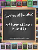 Education Affirmations Bundle (School-wide Professional De