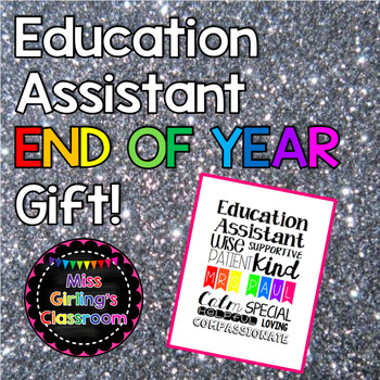 Education Assistant End of Year Gift