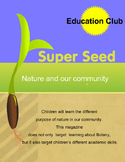 Education Club Magazine: Super Seed: a mini lesson on plants