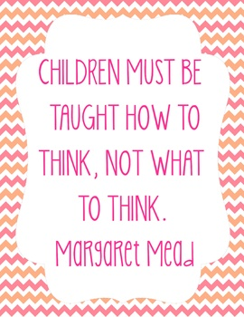 Education Quote Poster - Margaret Mead - Pink and Orange Chevron