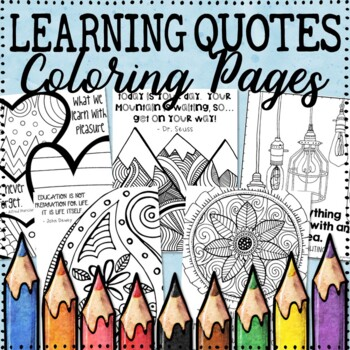 Growth Mindset Coloring Pages (Learning Quotes) - 20 Fun, Creative Designs!