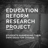 Education Reform Research Project