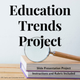 Education Trends Project (Education & Training; Teacher Preparation)
