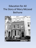 Education for All- The Story of Mary McLeod Bethune E-Book Printable