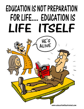 """Education is Life Itself"" Digital Motivational and Educational Poster"