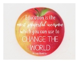 Education is the Most Powerful Weapon 8x10 Framable Quote