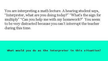 Educational Interpreting Ethical Scenarios (For Interpreters)