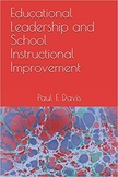 Educational Leadership and School Instructional Improvement