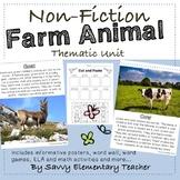 Non-Fiction Farm Animal Thematic Unit *Math, Literacy, Sci