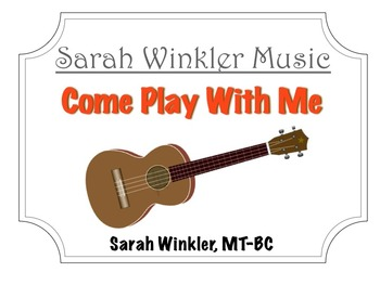 Educational Recording: Come Play With Me (MP3+Instrumental Track +Lyrics/Chords)
