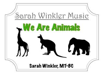 Educational Recording: We Are Animals (MP3+Instrumental Track+Lyrics/Chords)