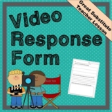 Educational Video Response Sheet - Great for Substitute Teachers