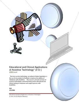 Educational and Clinical Applications of Assistive Technology 6000 Level Course