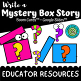 Educator Resources for Write a Mystery Box Story (Boom Cards™)