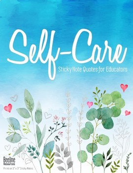 "Educator Self-Care Sticky Note Quotes / 3"" x 3"" *60 Quotes*"