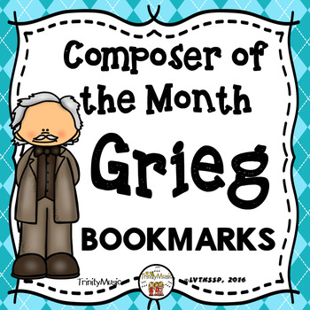 Edvard Grieg Bookmarks (Composer of the Month)