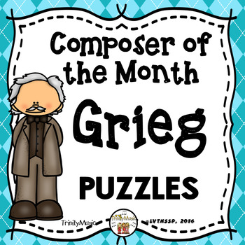 Edvard Grieg Puzzles (Composer of the Month)