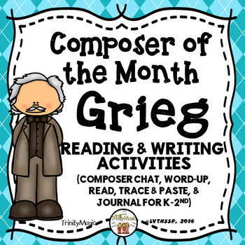 Edvard Grieg Reading and Writing Activities (Composer of the Month)