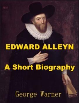 Edward Alleyn, English Actor - A Short Biography