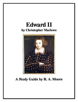 """""""Edward II"""" by Christopher Marlowe: A Study Guide"""