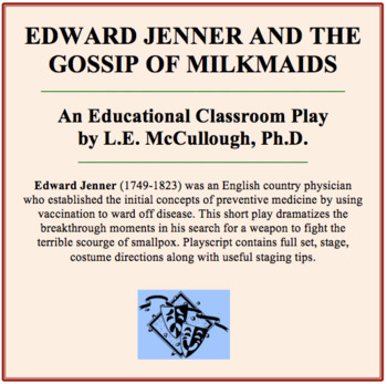 Edward Jenner and the Gossip of Milkmaids (A Science Play)