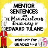 Edward Tulane Mentor Sentences & Interactive Activities Mini-Unit (grades 4-6)