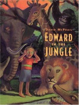 David McPhail Edward in the Jungle