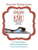 Edward the Emu Persuasive Writing Lesson