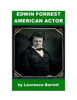 Edwin Forrest - American Actor