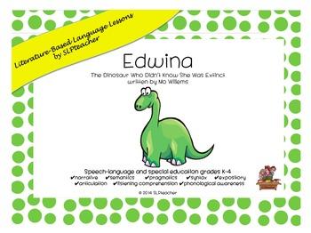 Edwina the Dinosaur: Literature-Based Language Lessons