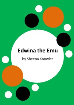 Edwina the Emu by Sheena Knowles and Rod Clement - 2 Worksheets