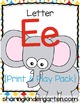 Letter Ee {Print & Play Pack}