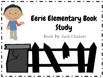Eerie Elementary #1 The School Is Alive Book Study