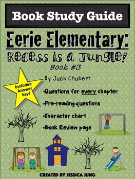 Eerie Elementary: Recess is a Jungle! (Book #3 Study Guide)
