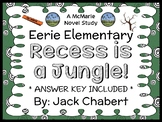 Eerie Elementary: Recess is a Jungle! (Jack Chabert) Novel Study / Comprehension