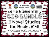 Eerie Elementary SUPER BUNDLE (Chabert) 6 Novel Studies : Books #1-6 (175 pages)