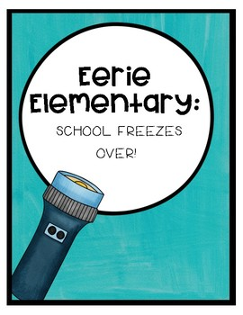 Eerie Elementary - School Freezes Over! Comprehension Questions (Book 5)