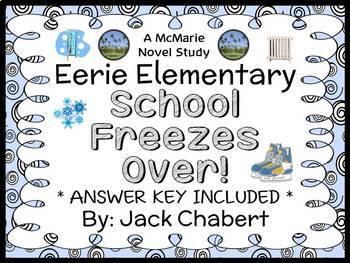 Eerie Elementary: School Freezes Over! (Jack Chabert) Novel Study  (29 pages)