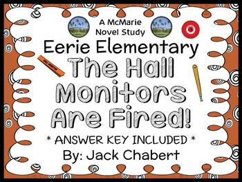 Eerie Elementary: The Hall Monitors Are Fired! (Jack Chabert) Novel Study