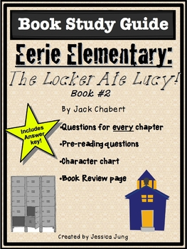 Eerie Elementary: The Locker Ate Lucy! (Book #2 Study Guide)