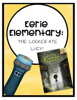 Eerie Elementary: The Locker Ate Lucy Comprehension Questions (Book #2)