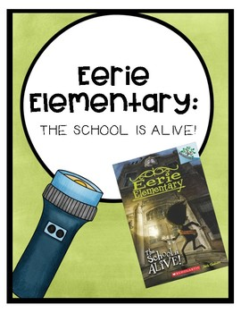 Eerie Elementary: The School is Alive! Comprehension Questions (Book #1)
