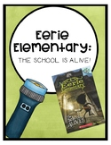 Eerie Elementary: The School is Alive! Comprehension Quest