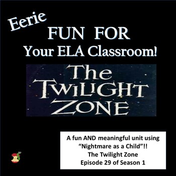 "Twilight Zone Activities for ""Nightmare as a Child"" Secondary  ELA"