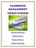 Effective Classroom Management Ticket System!
