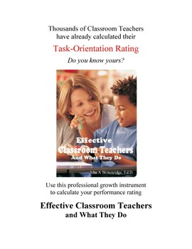 Effective Classroom Teachers and What They Do
