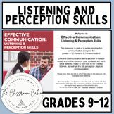 Effective Communication: Listening and Perception Skills f