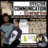 Effective Communication Scenario Task Cards and Worksheets