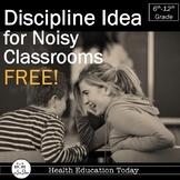 Effective Discipline Idea for Noisy Classes FREE!