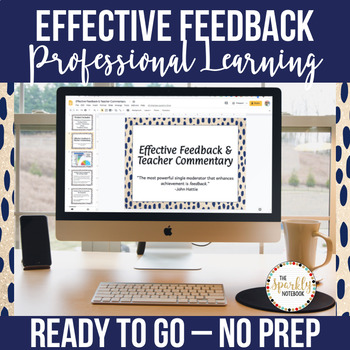 Effective Feedback Professional Learning Tool - No Prep!